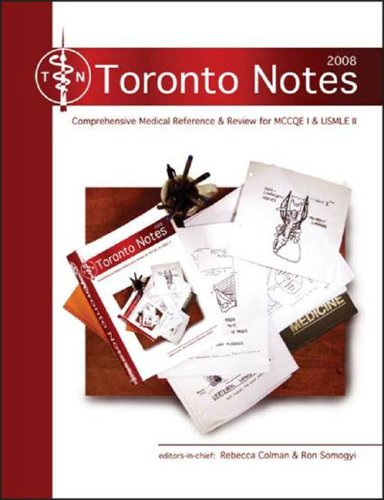 9780071602921: The Toronto Notes 2008: A Comprehensive Medical Reference and Review for the Medical Council of Canada Qualifying Exam-part 1 and the United States Medical Licensing Exam-ste