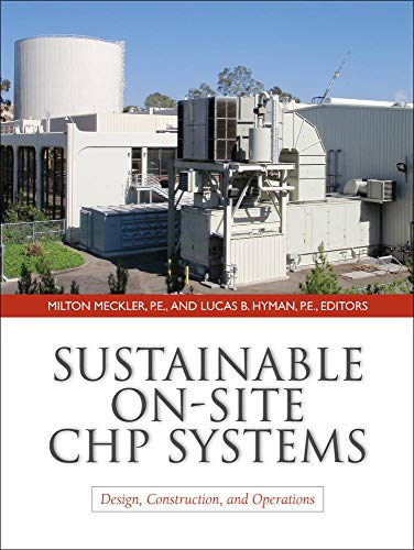 9780071603171: Sustainable On-Site CHP Systems: Design, Construction, and Operations