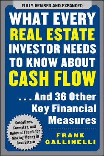 9780071603270: What Every Real Estate Investor Needs to Know About Cash Flow... And 36 Other Key Financial Measures
