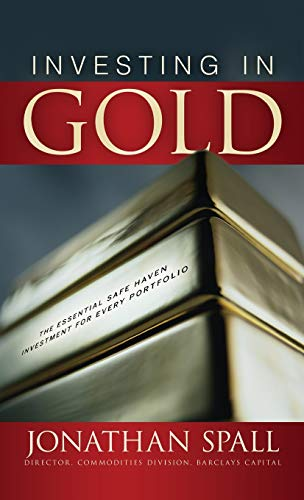 9780071603461: Investing in Gold: The Essential Safe Haven Investment for Every Portfolio