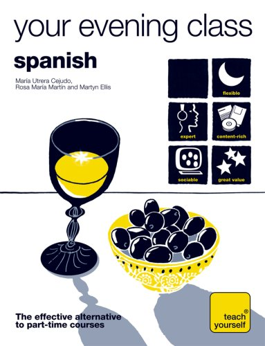 9780071603546: Teach Yourself Your Evening Class: Spanish (10 CDs, Guide, + 10 Workbooks) (TY: Language Guides)