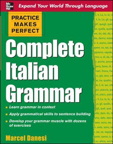 9780071603676: Practice Makes Perfect: Complete Italian Grammar (Practice Makes Perfect Series)