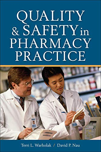 9780071603850: Quality and Safety in Pharmacy Practice (Pharmacology)