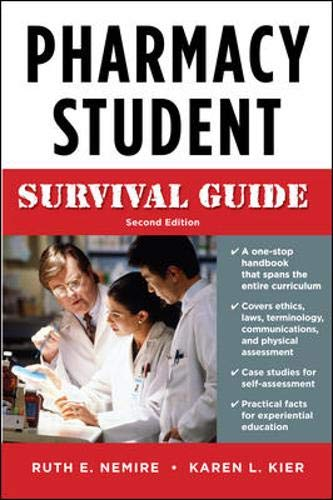 9780071603874: Pharmacy Student Survival Guide, Second Edition (Nemire, Pharmacy Student Survival Guide)