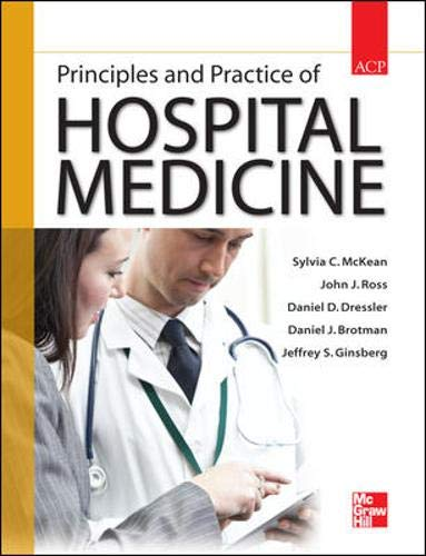 9780071603898: Principles and Practice of Hospital Medicine