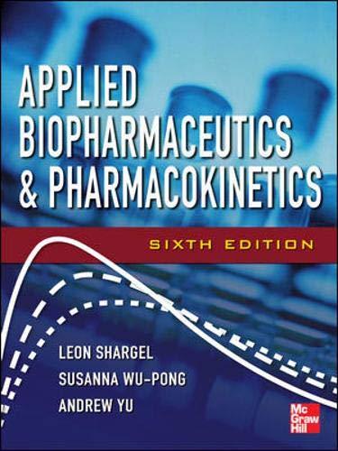 Applied Biopharmaceutics & Pharmacokinetics, Sixth Edition (Shargel,: Shargel, Leon; Yu,