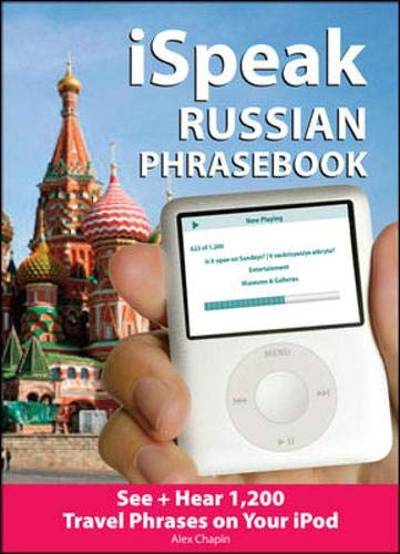 9780071604215: iSpeak Russian Phrasebook (MP3 Disc + Guide): See+ Hear 1,200 Travel Phrases on Your iPod (iSpeak Audio Series)