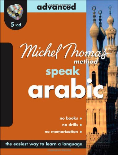 9780071604352: Michel Thomas Method Speak Arabic Advanced