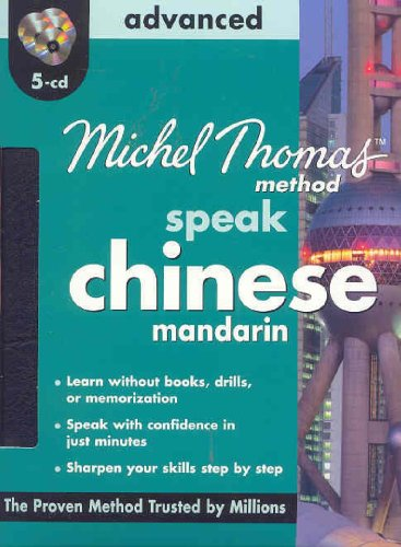 9780071604437: Michel Thomas Method Speak Mandarin Chinese Advanced (Michel Thomas Series)