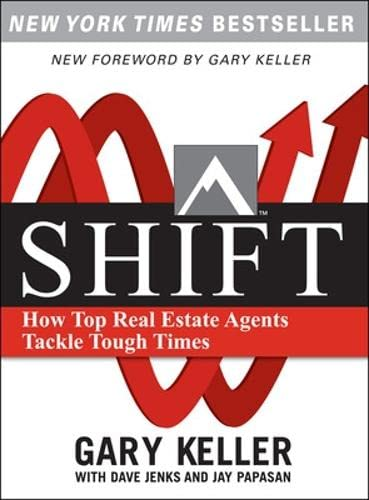 9780071605267: SHIFT:  How Top Real Estate Agents Tackle Tough Times (PAPERBACK)