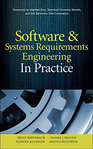 9780071605472: Software & Systems Requirements Engineering: In Practice