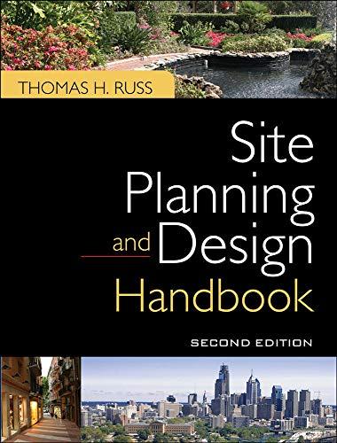 Site Planning and Design Handbook, Second Edition: Thomas Russ
