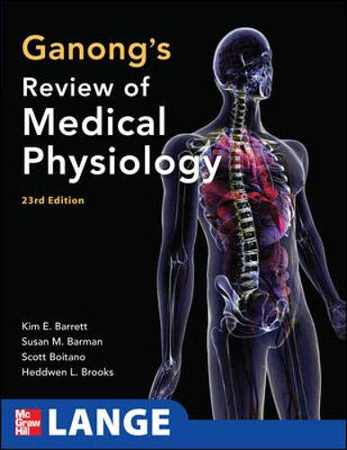 9780071605670: Ganong's Review of Medical Physiology