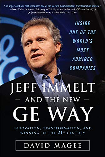 9780071605878: Jeff Immelt and the New GE Way: Innovation, Transformation, and Winning in the 21st Century