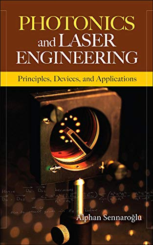 9780071606080: Photonics and Laser Engineering: Principles, Devices, and Applications