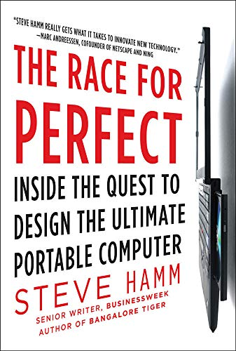9780071606103: The Race for Perfect: Inside the Quest to Design the Ultimate Portable Computer