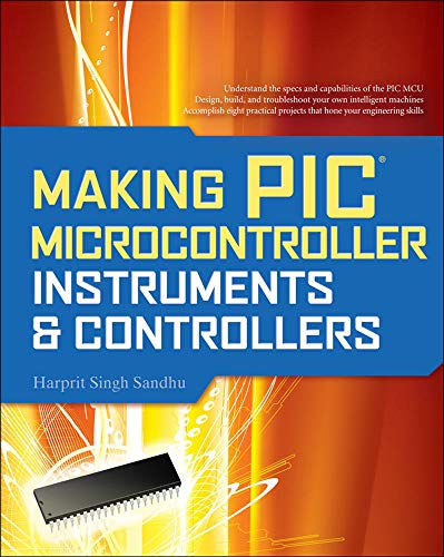 9780071606165: Making PIC Microcontroller Instruments and Controllers (Electronics)