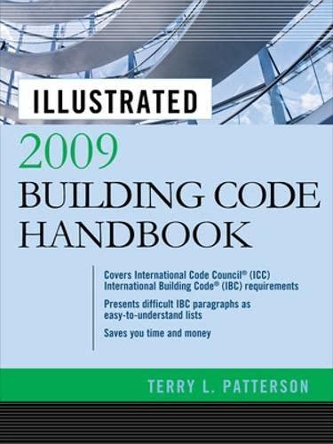 9780071606189: Illustrated 2009 Building Code Handbook (Illustrated Building Code Handbook)