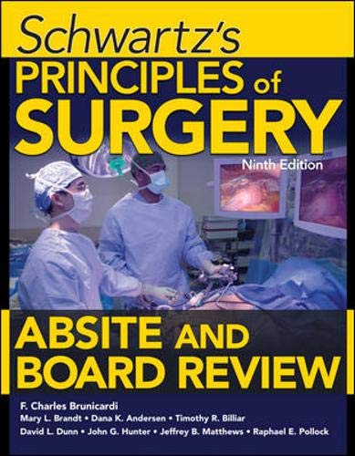 9780071606363: Schwartz's Principles of Surgery ABSITE and Board Review, Ninth Edition