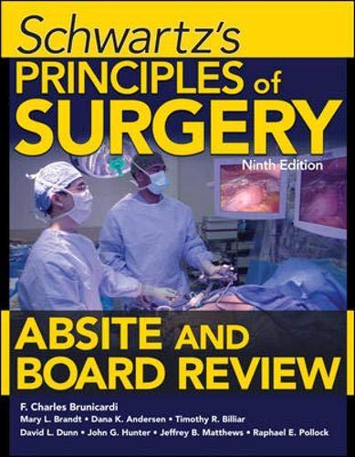 Schwartz's Principles of Surgery ABSITE and Board: Pollock, Raphael E.,
