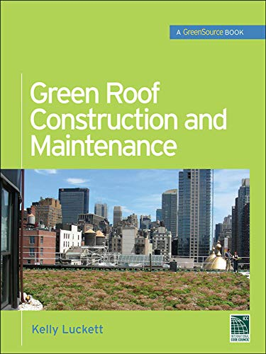 9780071608800: Green Roof Construction and Maintenance (GreenSource Books) (McGraw-Hill's Greensource)