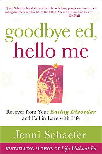 9780071608879: Goodbye Ed, Hello Me: Recover from Your Eating Disorder and Fall in Love with Life (NTC Self-Help)