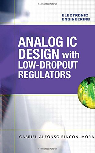 9780071608930: Analog IC Design with Low-Dropout Regulators (LDOs) (Electronic Engineering)