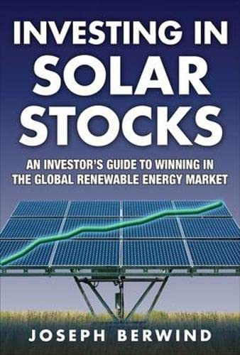 9780071608954: Investing in Solar Stocks: What You Need to Know to Make Money in the Global Renewable Energy Market
