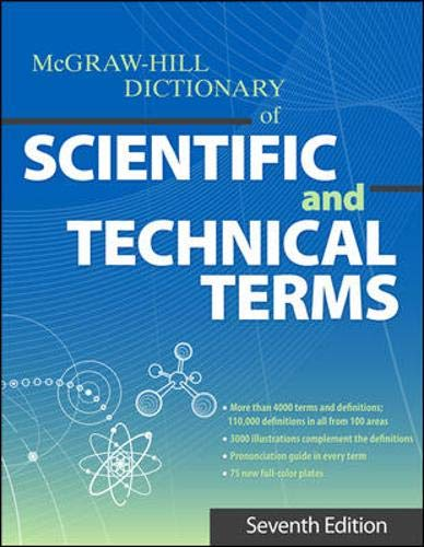 9780071608992: The McGraw-Hill Dictionary of Scientific and Technical Terms, Seventh Edition (McGraw-Hill Dictionary of Scientific & Technical Terms)
