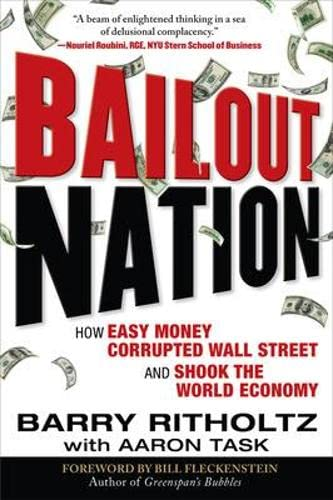9780071609050 Bailout Nation How Easy Money Corrupted Wall Street