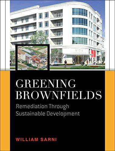 9780071609098: Greening Brownfields: Remediation Through Sustainable Development