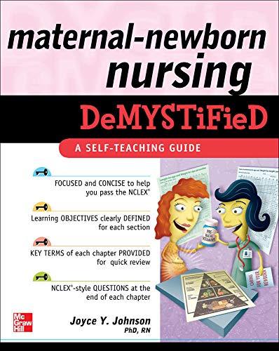 9780071609142: Maternal-Newborn Nursing DeMYSTiFieD: A Self-Teaching Guide (Demystified Nursing)