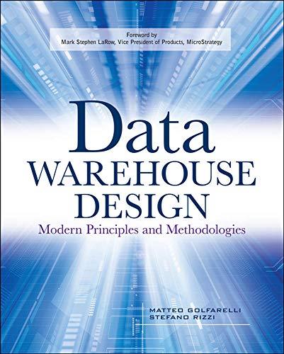 9780071610391: Data Warehouse Design: Modern Principles and Methodologies (Database & ERP - OMG)