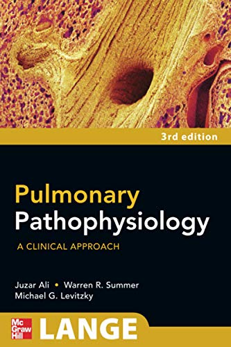 9780071611541: Pulmonary Pathophysiology: A Clinical Approach, Third Edition (A Lange Medical Book)