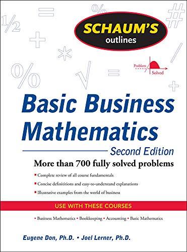 9780071611589: Schaum's Outline of Basic Business Mathematics, 2ed (Schaum's Outlines)