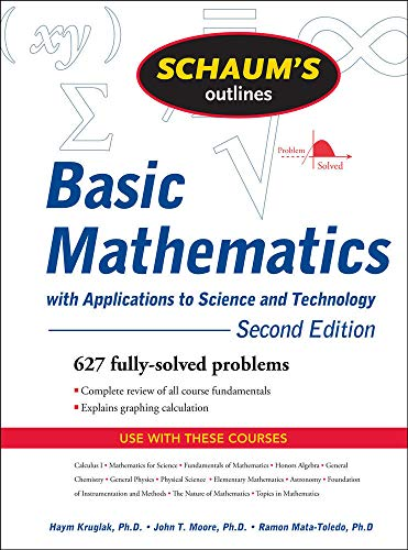 9780071611596: Schaum's Outline of Basic Mathematics with Applications to Science and Technology, 2ed (Schaum's Outlines)