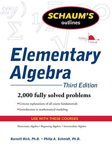 9780071611633: Schaum's Outline of Elementary Algebra, 3ed (Schaum's Outline Series)