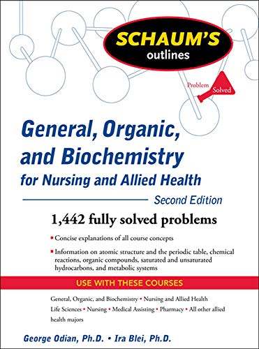 9780071611657: Schaum's Outline of General, Organic, and Biochemistry for Nursing and Allied Health, Second Edition (Schaum's Outlines)
