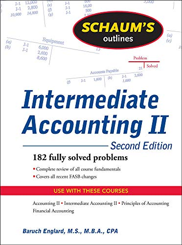 9780071611664: Schaum's Outline of Intermediate Accounting II, 2ed (Schaum's Outline Series)