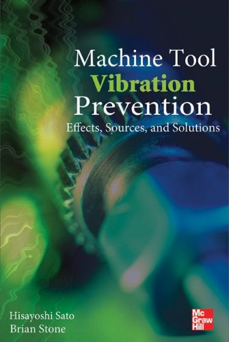 9780071611718: Machine Tool Vibration Prevention: Effects, Sources, and Solutions