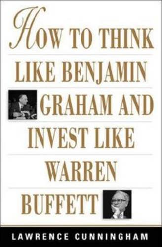 9780071611763: How to Think Like Benjamin Graham and Invest Like Warren Buffett