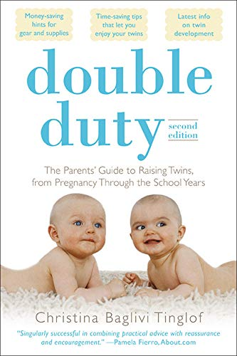9780071613446: Double Duty: The Parents' Guide to Raising Twins, from Pregnancy through the School Years (2nd Edition) (Family & Relationships)