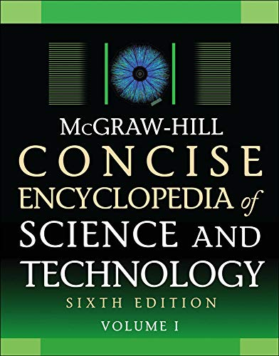 9780071613668: McGraw-Hill Concise Encyclopedia of Science and Technology, Sixth Edition (Science Reference)