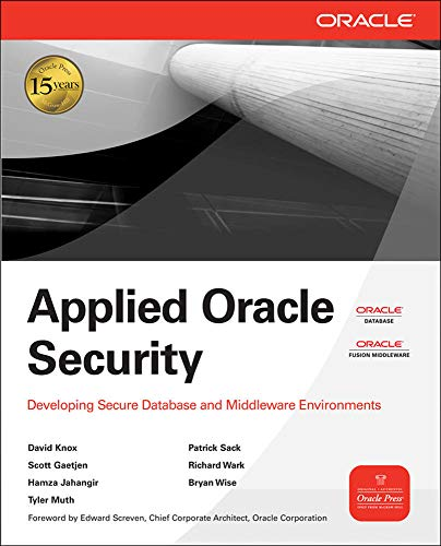 9780071613705: Applied Oracle Security: Developing Secure Database and Middleware Environments (Oracle Press)