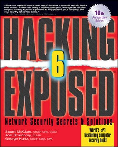 9780071613743: Hacking Exposed, Sixth Edition: Network Security Secrets& Solutions: Network Security Secrets and Solutions