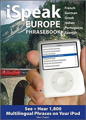 9780071614153: iSpeak Europe Phrasebook: See + Hear 1,800 Travel Phrases on Your iPod (iSpeak Audio Phrasebook)