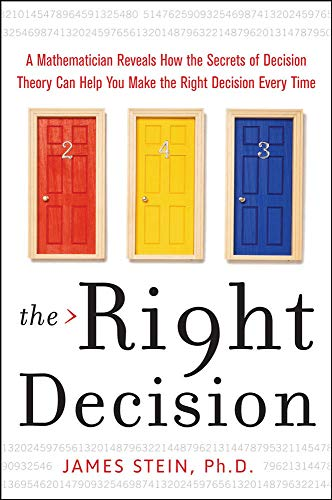 9780071614191: The Right Decision: A Mathematician Reveals How the Secrets of Decision Theory