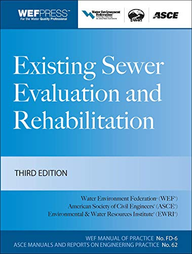 9780071614757: Existing Sewer Evaluation and Rehabilitation MOP FD- 6, 3e (WEF Manual of Practice)