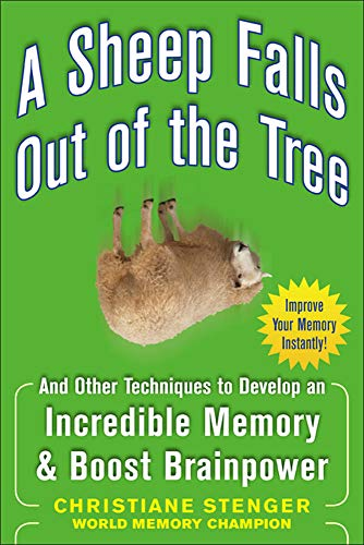 9780071615013: A Sheep Falls Out of the Tree: And Other Techniques to Develop an Incredible Memory and Boost Brainpower