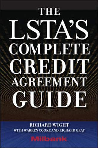 9780071615112: The LSTA's Complete Credit Agreement Guide